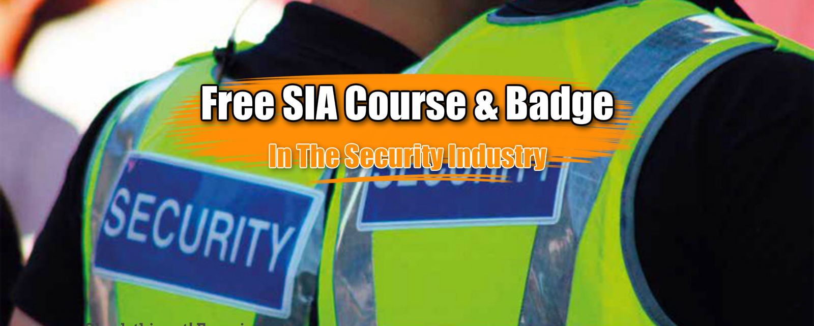 Free SIA course & Badge